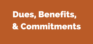 Dues, Benefits, & Commitments